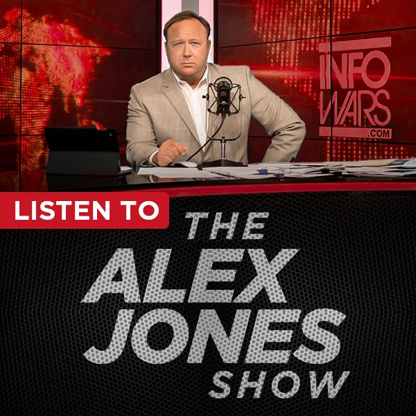 The Alex Jones Show:Alex Jones