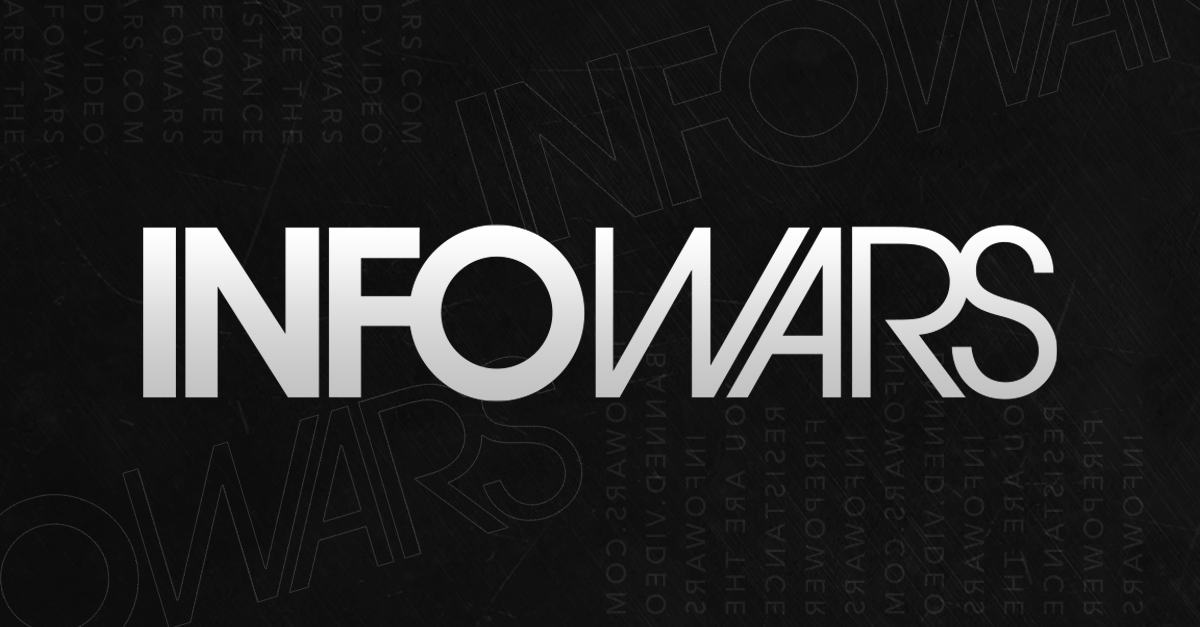 Infowars: There's a War on for Your Mind!